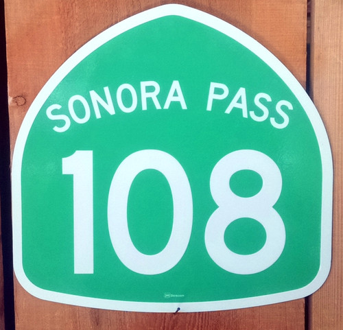 Highway 108 Sonora Pass Sign