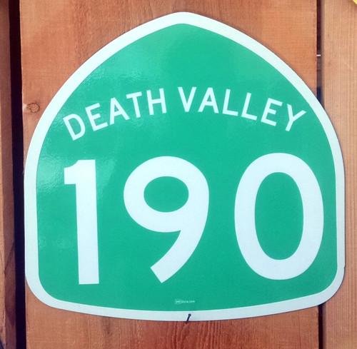 Highway 190 Death Valley Sign