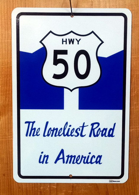 "Highway Route 50 ""Loneliest Road in America"" sign"