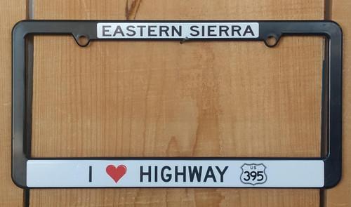License Plate Frame - Eastern Sierra - I Love 395