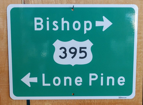 Bishop - Lone Pine Arrow Sign