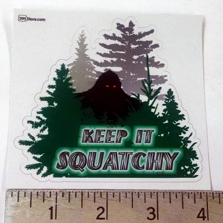 """Keep It Squatchy"" Sasquatch bigfoot sticker"