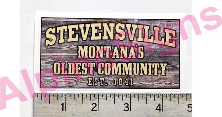 "Stevensville - ""Montana's Oldest Community"" Sticker"