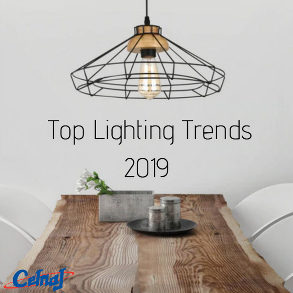 4 Lighting Trends For Your Home In 2019