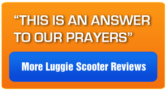 More Luggie Scooter Reviews