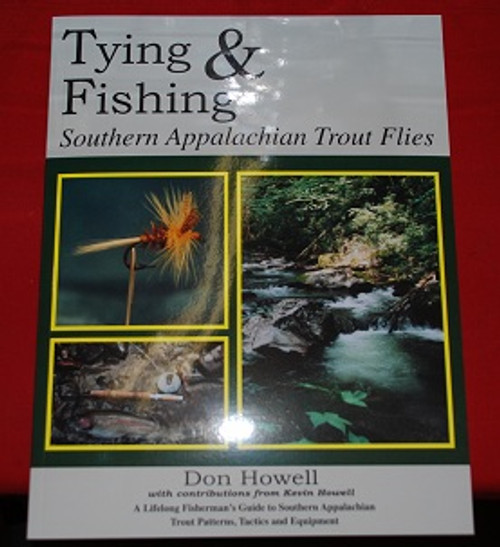 Tying and Fishing Southern Appalachian Trout Flies