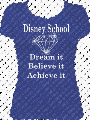 f917d9327b87 Disney School Dream Believe Achieve Vinyl-Rhinestone T-Shirt Design