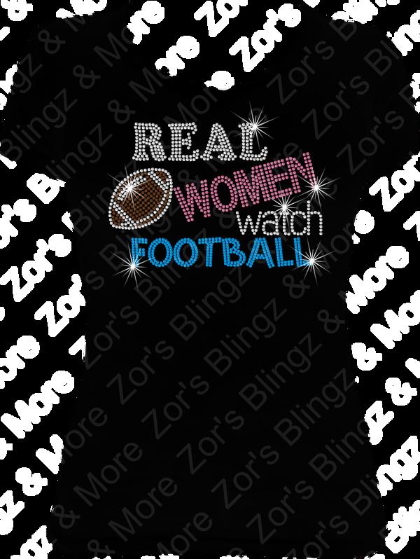 6c8c20efa961a Real Women Watch Football Rhinestone T-Shirt Design