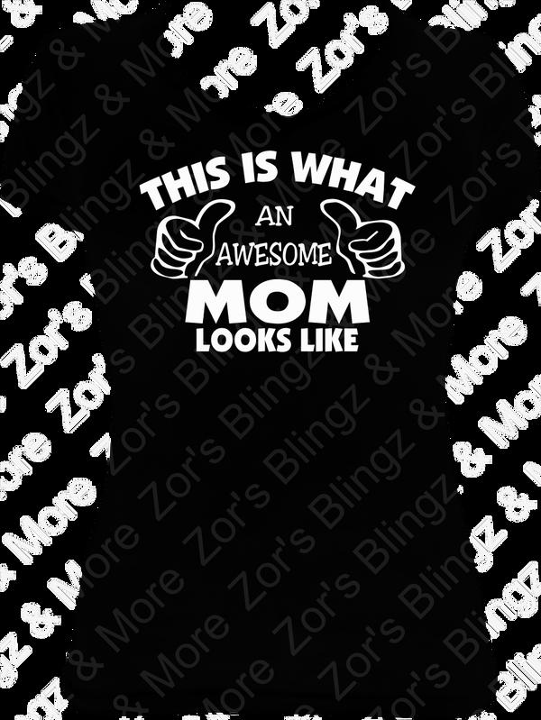 692cd7bcb Awesome Mom Thumbs Vinyl Design T-Shirt - Zor's Blingz & More