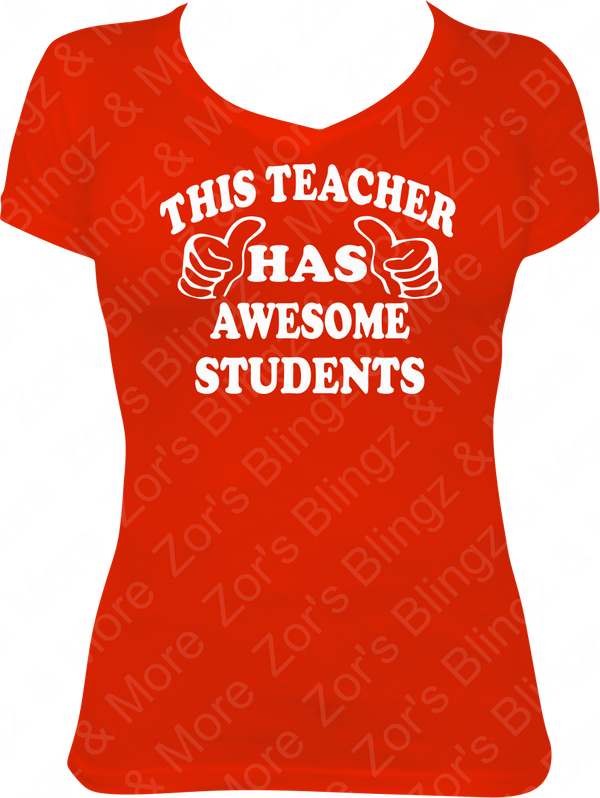 92382529 This Teacher Has Awesome Student Vinyl T-Shirt Design - Zor's Blingz ...