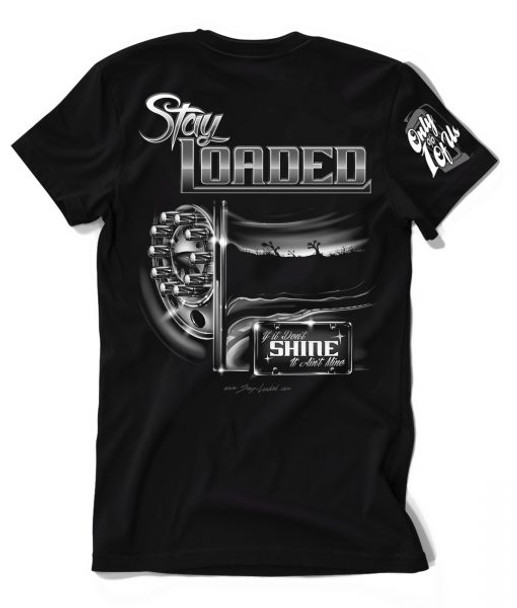 'Shine' Stay Loaded T-Shirt