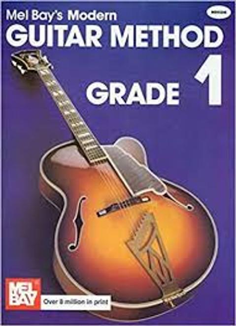 Mel Bays Modern Guitar Method Grade 1