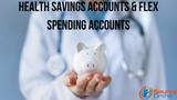 Health Savings Accounts & Flex Spending Accounts