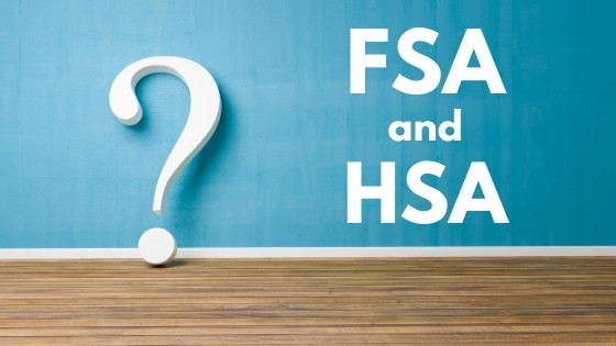 What is HSA and FSA? Everything You Need to Know.