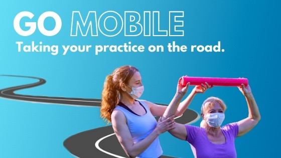 Make Your Physical Therapy Practice Mobile During COVID
