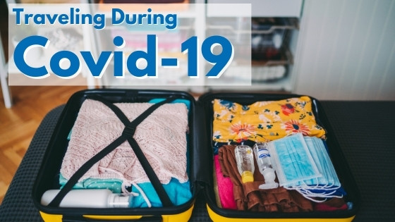 Is It Safe To Travel? How To Travel Safely During COVID 19