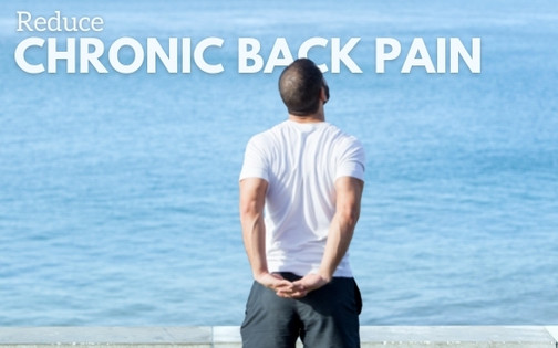 Relax The Back: How to Reduce Chronic Back Pain