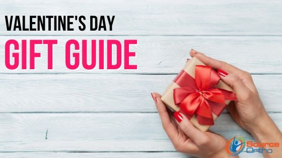 The Valentine's Day Gift Guide   SourceOrtho.net