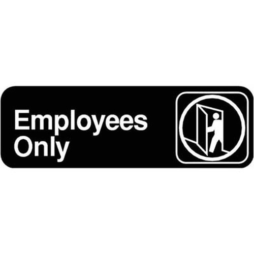 "WINCO SGN-305 Employees Only Sign 3"" x 9"" Black"