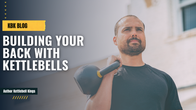 Building Your Back With Kettlebells