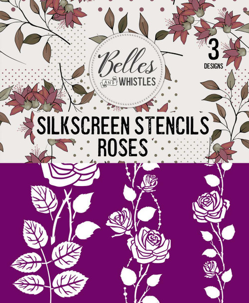 Belles and Whistles Roses - Silkscreen Stencil