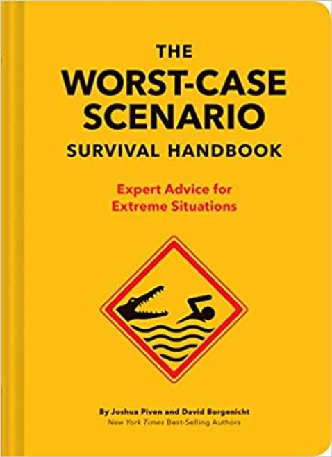 Worst-Case Scenarios Survival Handbook, The