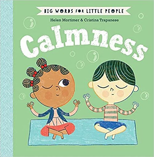 Big Words for Little People: Calmness