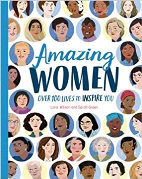 Amazing Women - Over 100 Lives to Inspire You