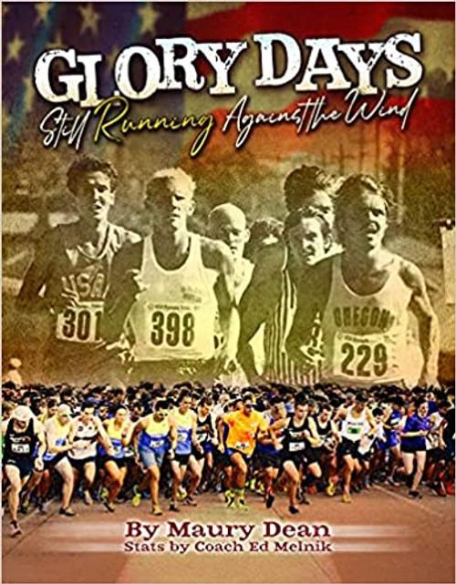 Glory Days: Still Running Against the Wind