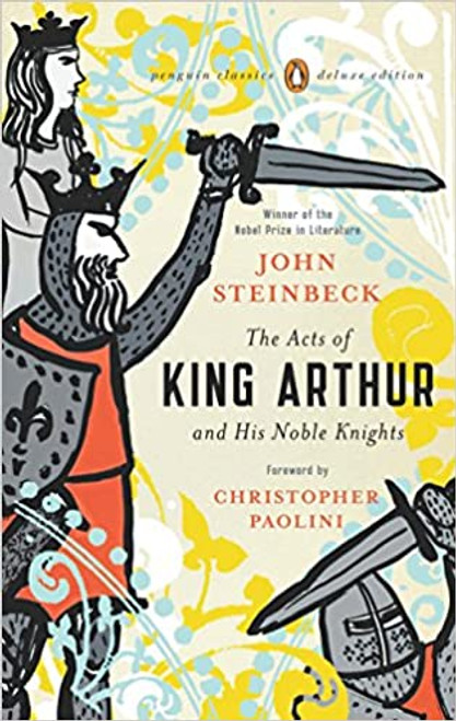 Acts of King Arthur and His Noble Knights: Penguin Deluxe Edition