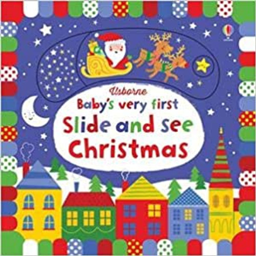 Baby's Very First: Slide and See Christmas