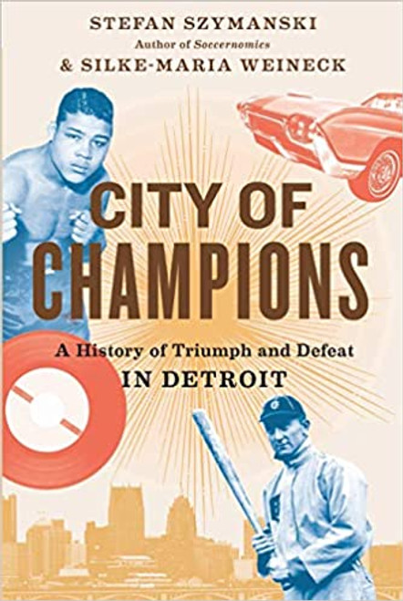City of Champions: A History of Triumph and Defeat