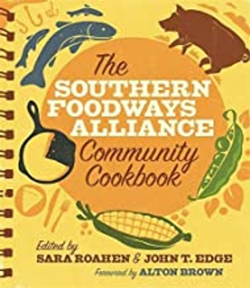 Southern Foodways Alliance: Community Cookbook