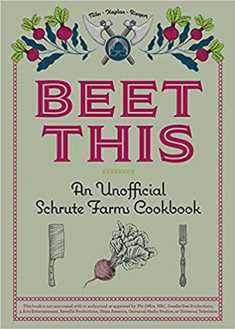 Beet This: An Unofficial Shrute Farms  Cookbook