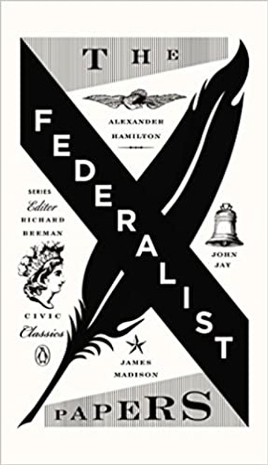 Federalists Papers, The