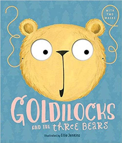 Goldilocks and the Three Bears: A Masked Fairy Tale