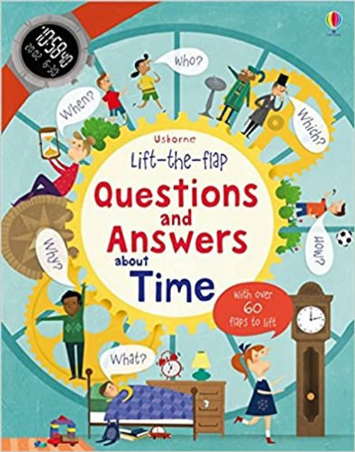 Lift the Flap: Questions and Answers About Time