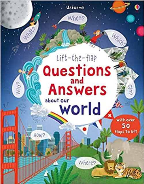 Lift the Flap: Questions & Answers About World
