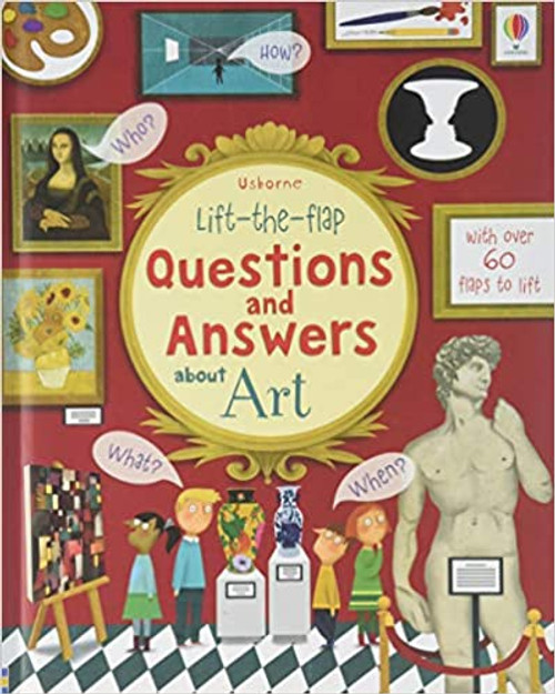 Lift the Flap Questions and Answers: About Art