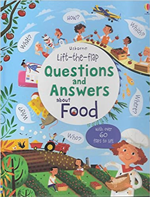 Lift the Flap Questions and Answers: About Food