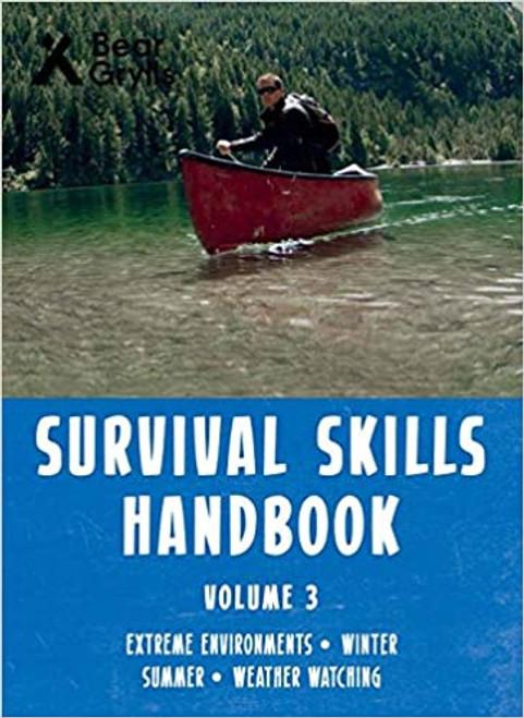 Survival Skills Handbook Volume 3