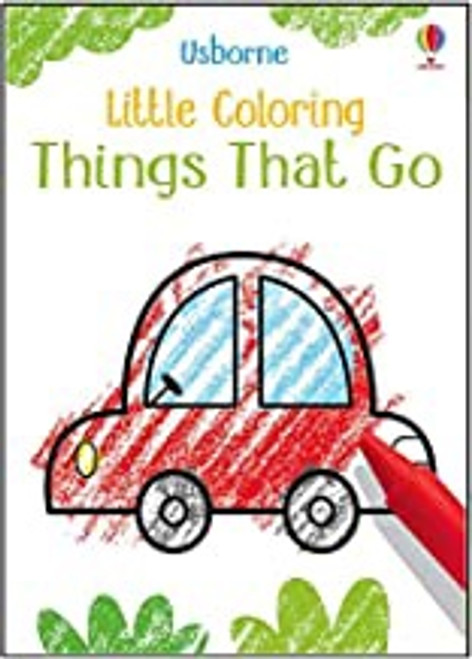 Little Coloring Book: Things That Go