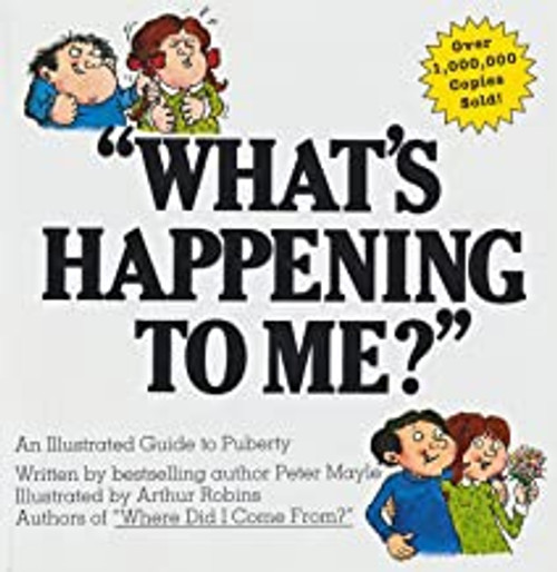 """""""What's Happening to Me?"""" Illustrated"""