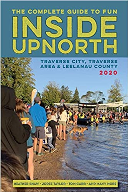 Complete Guide to Fun Inside Up North, The