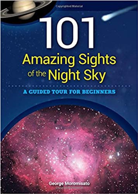 101 Amazing Sights Night Sky