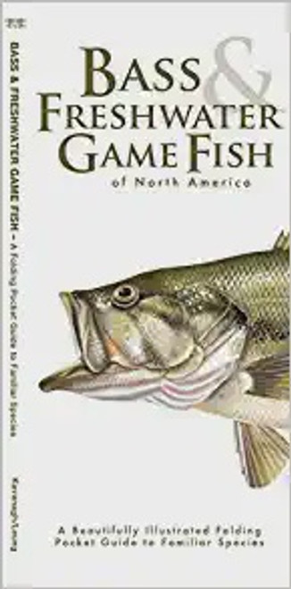 Bass and Freshwater Game Fish of North America