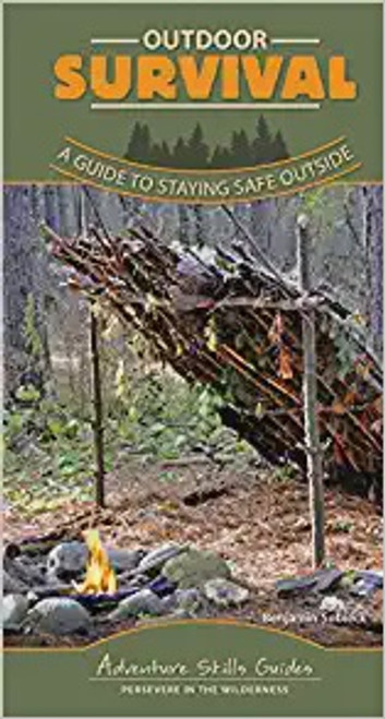 Outdoor Survival A Guide to Staying Safe Outside