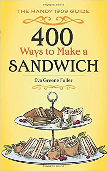 400 Ways to Make a Sandwich