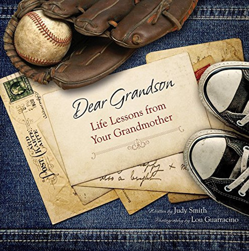 Dear Grandson: Life Lessons From Your Grandmother