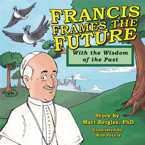 Francis Frames the Future